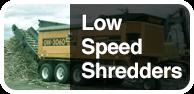 Low Speed Shredders Button