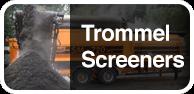 Trommel Screeners
